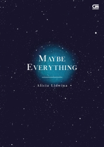 maybe everything alicia lidwina